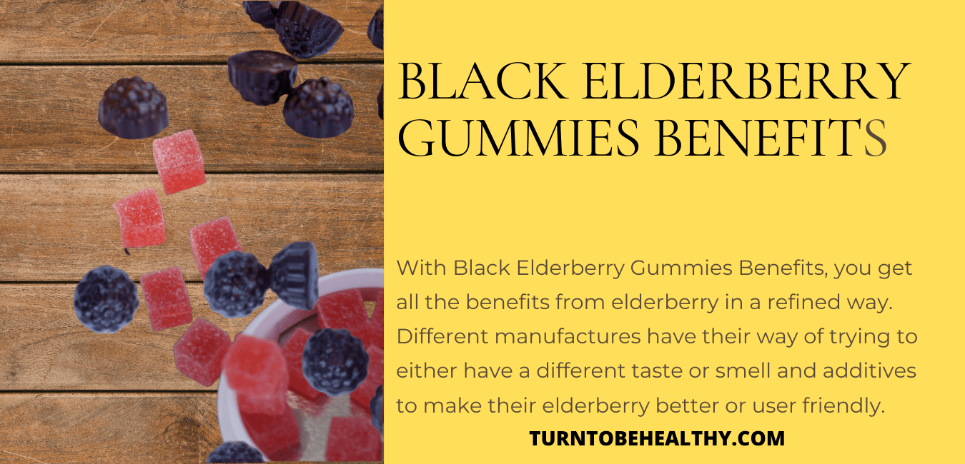 Black Elderberry Gummies Benefits